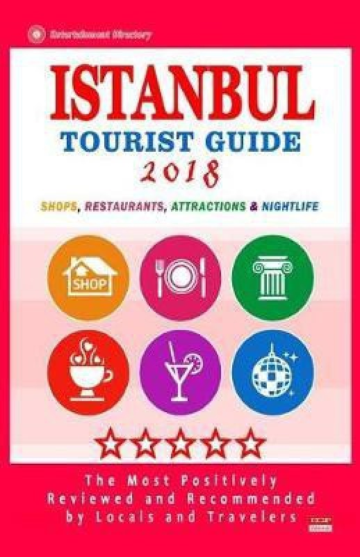 Istanbul Tourist Guide 2018(English, Paperback, Grey Isaac P)