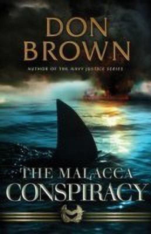 The Malacca Conspiracy(English, Paperback, Brown Don)