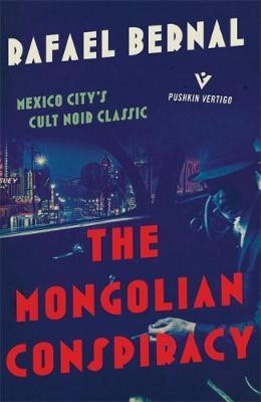 The Mongolian Conspiracy(English, Paperback, Bernal Rafael)