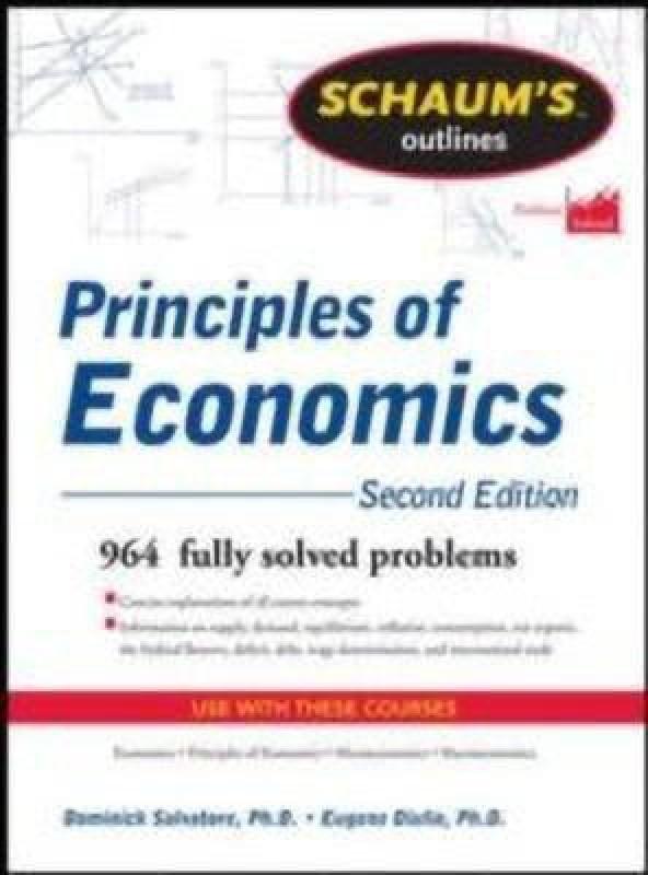 Schaum's Outline of Principles of Economics(English, Paperback, Salvatore Dominick)