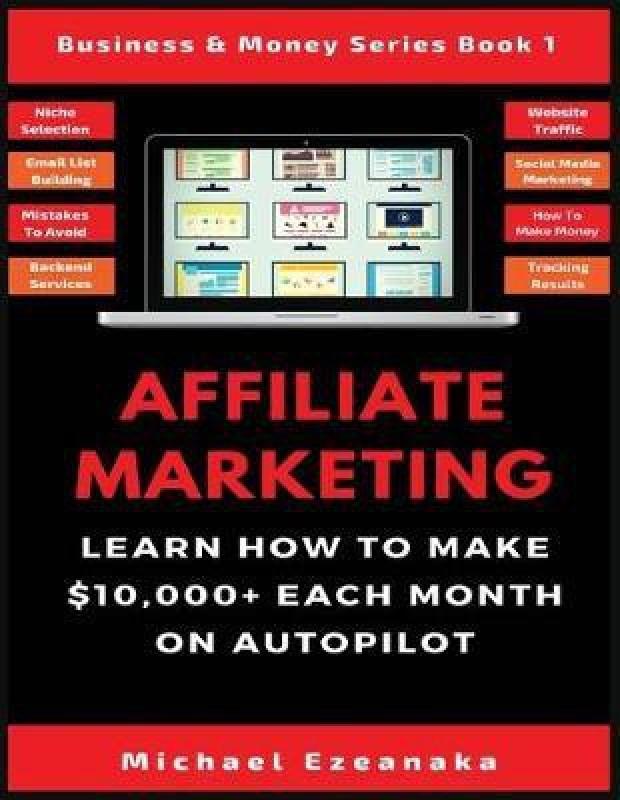 Affiliate Marketing(English, Paperback, Ezeanaka Michael)