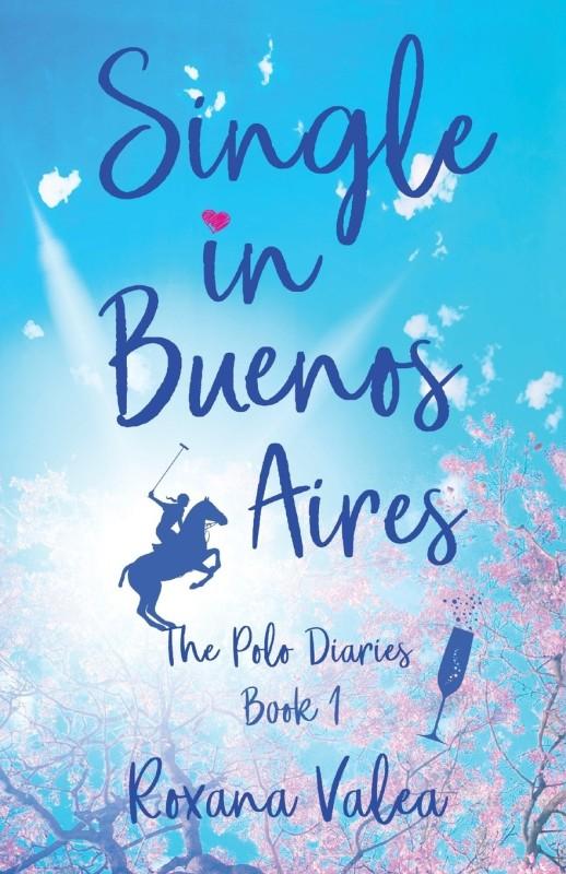 Single in Buenos Aires(English, Paperback, Valea Roxana)