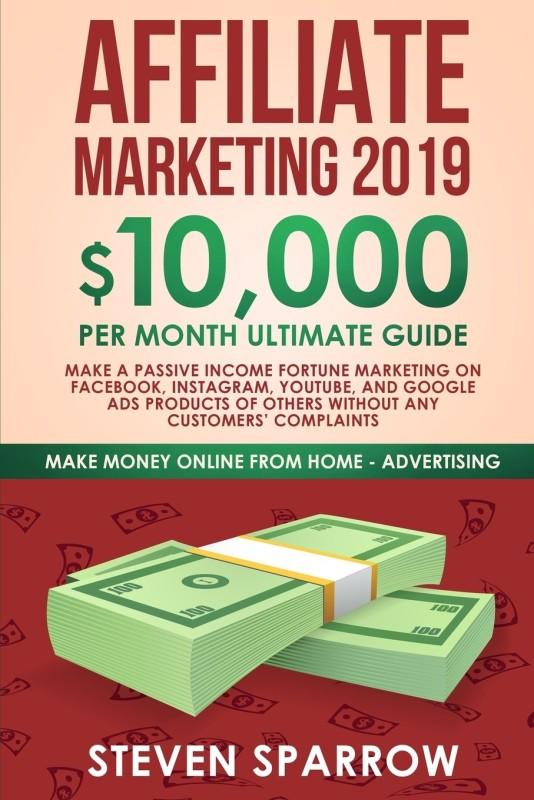 Affiliate Marketing 2019(English, Paperback, Sparrow Steven)
