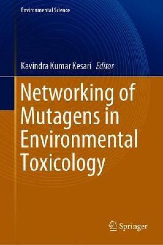 Networking of Mutagens in Environmental Toxicology(English, Hardcover, unknown)