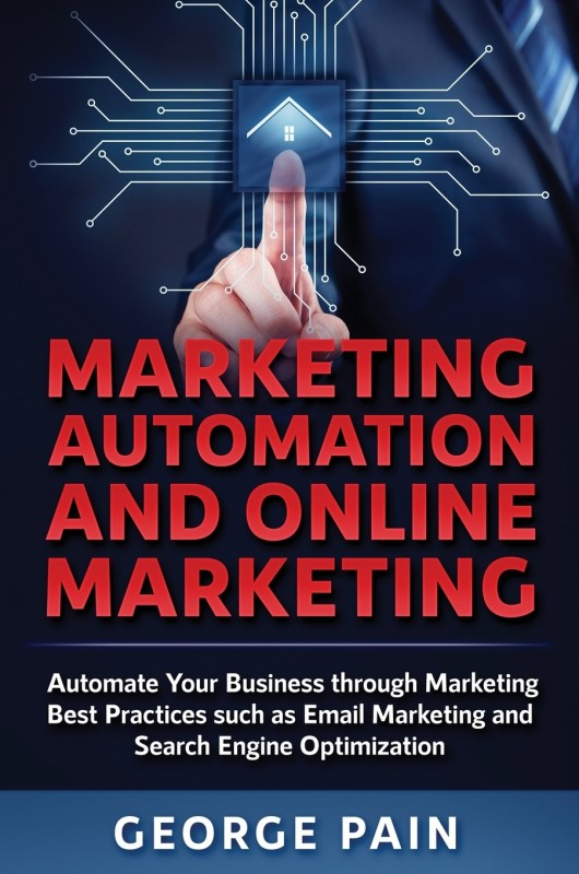 Marketing Automation and Online Marketing(English, Hardcover, Pain George)