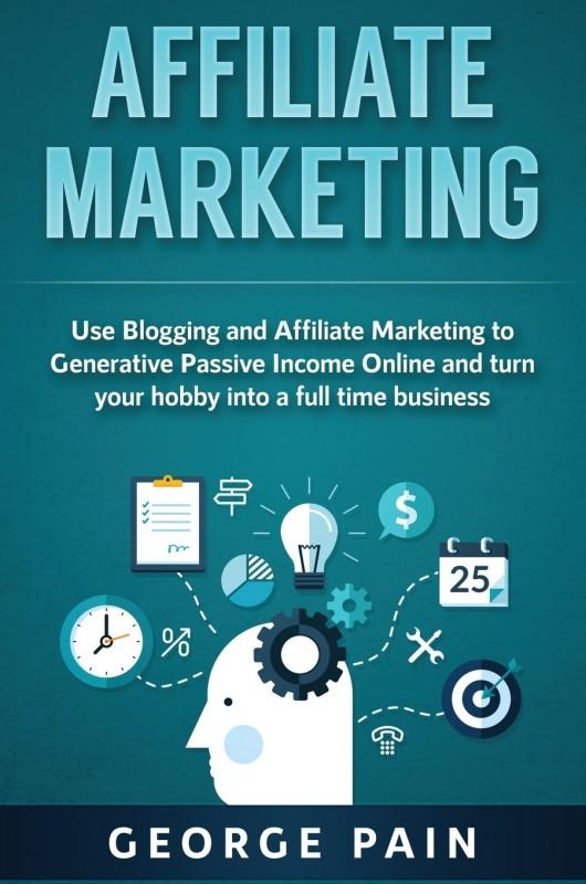 Affiliate Marketing(English, Hardcover, Pain George)
