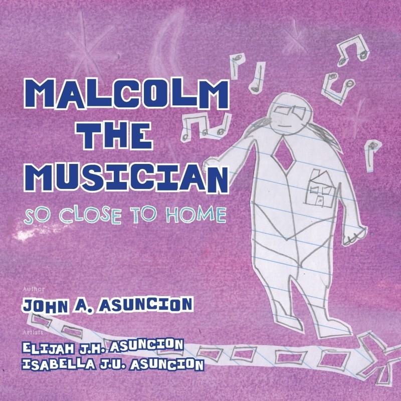 Malcolm the Musician(English, Paperback, Asuncion John a)