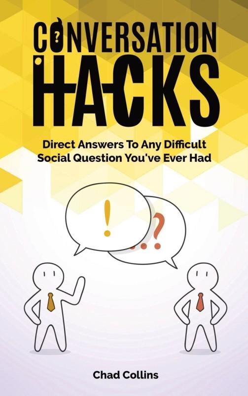 Conversation Hacks(English, Hardcover, Collins Chad)