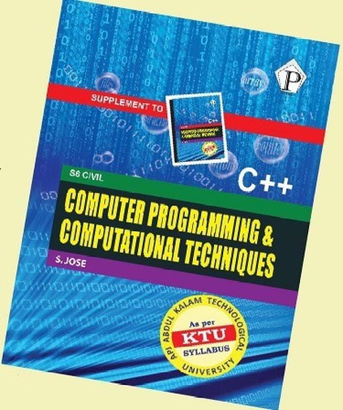 Computer Programming and Computational Techniques Combo with CPNM - Computer Programming and Numerical Methods(English, Paperback, S. Jose)
