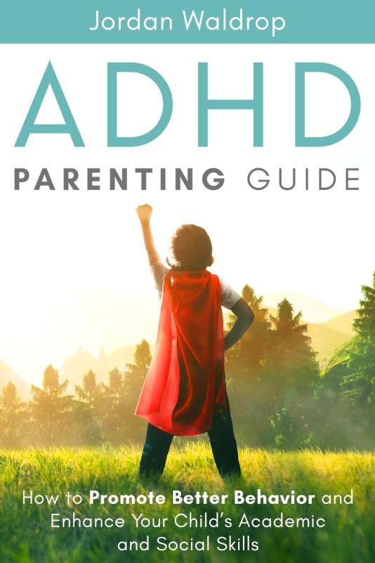 ADHD Parenting Guide(English, Paperback, Waldrop Jordan)