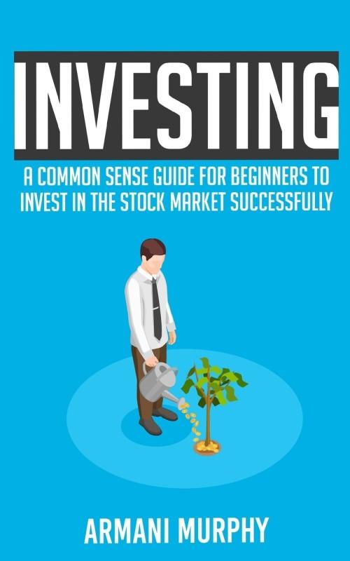 Investing(English, Paperback, Murphy Armani)