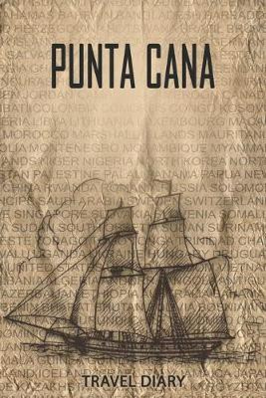 Punta Cana Travel Diary(English, Paperback, Book Store Travel Gifts)
