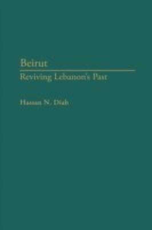 Beirut(English, Hardcover, Diab Hassan N.)