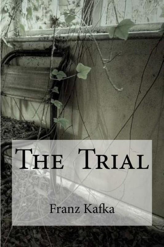 The Trial(English, Paperback, Kafka Franz)