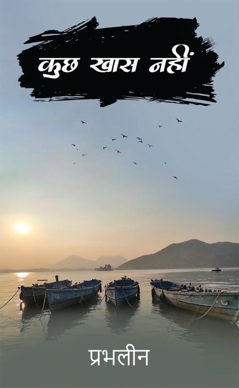 Kuch Khas Nahi(Hindi, Paperback, Prabhleen)
