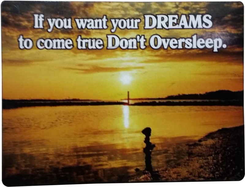 Fabionic If you want your DREAMS to come true Don't Oversleep. Fridge Magnet Pack of 1
