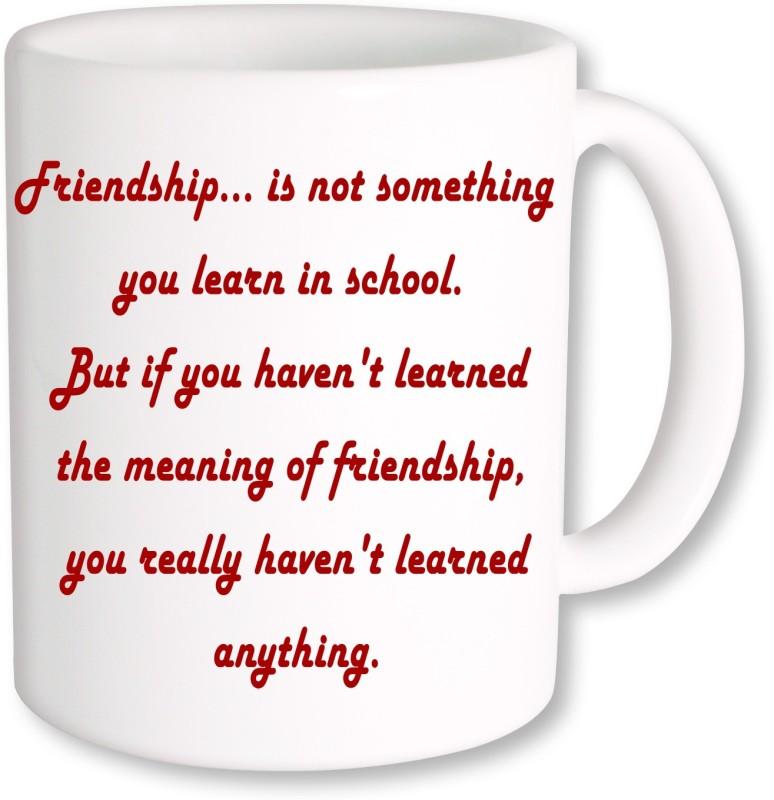 PhotogiftsIndia Happy Friendship Day 096 Ceramic Mug(350 ml)