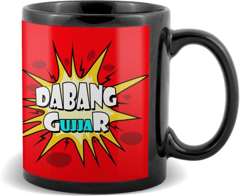 SKY TRENDS Dabang Gujjar Black coffee Ceramic Mug(320 ml)