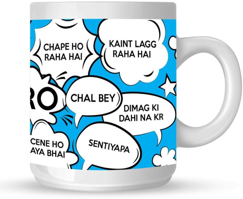 HuppmeGift Funny Delhi Slang White Ceramic Mug(350 ml)