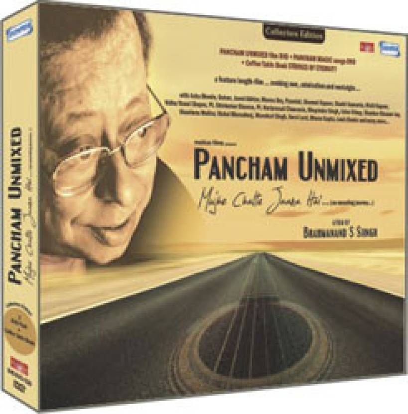 PANCHAM UNMIXED - Mujhe Chalte Jaana HAI...A Film By Brahamanand S. Siingh