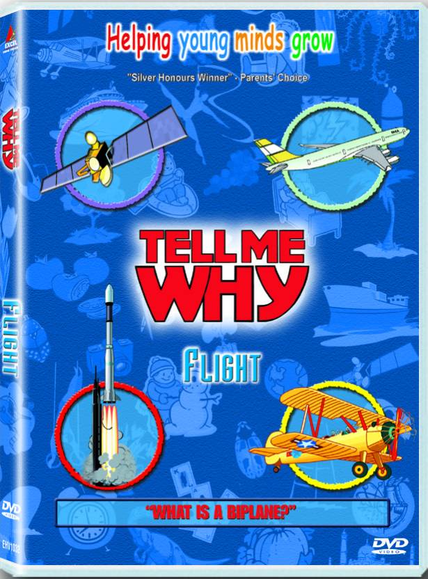 Tell Me Why: Flight