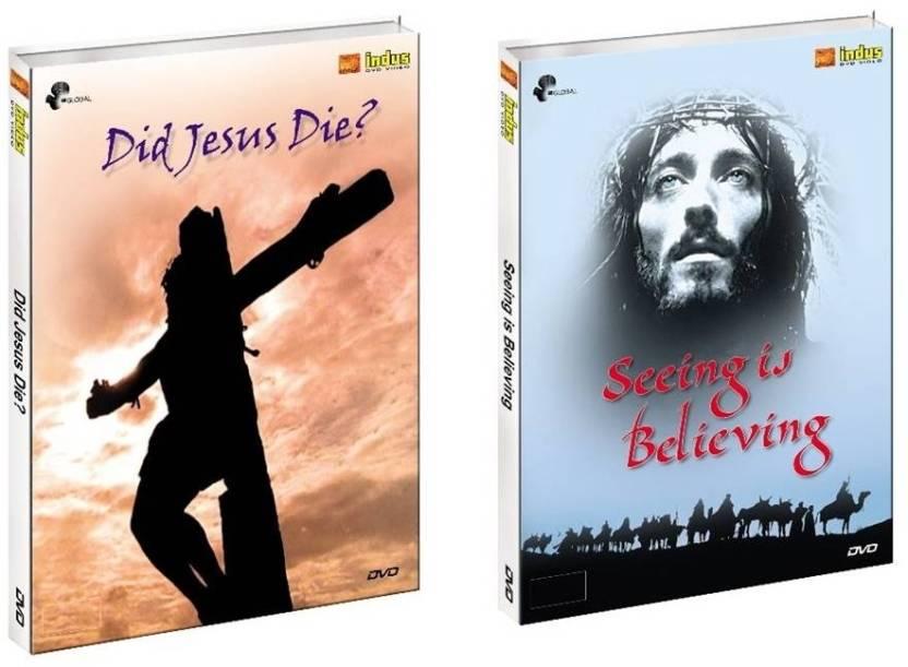 Did Jesus Die & Seeing Is Believing