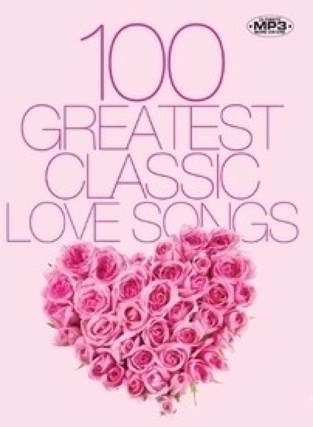 100 Greatest Classic Love Songs (Cover Version)