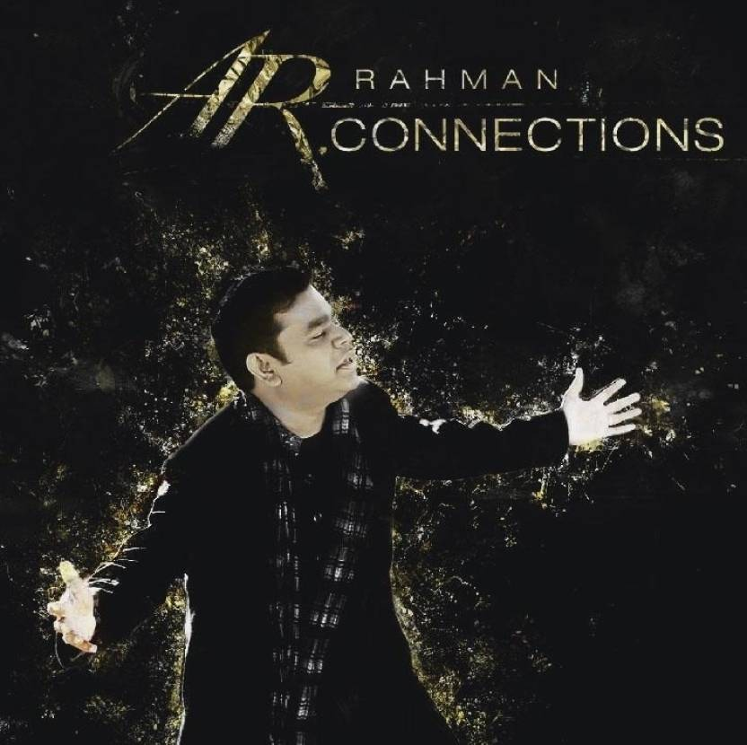 A. R. Rahman - Connections