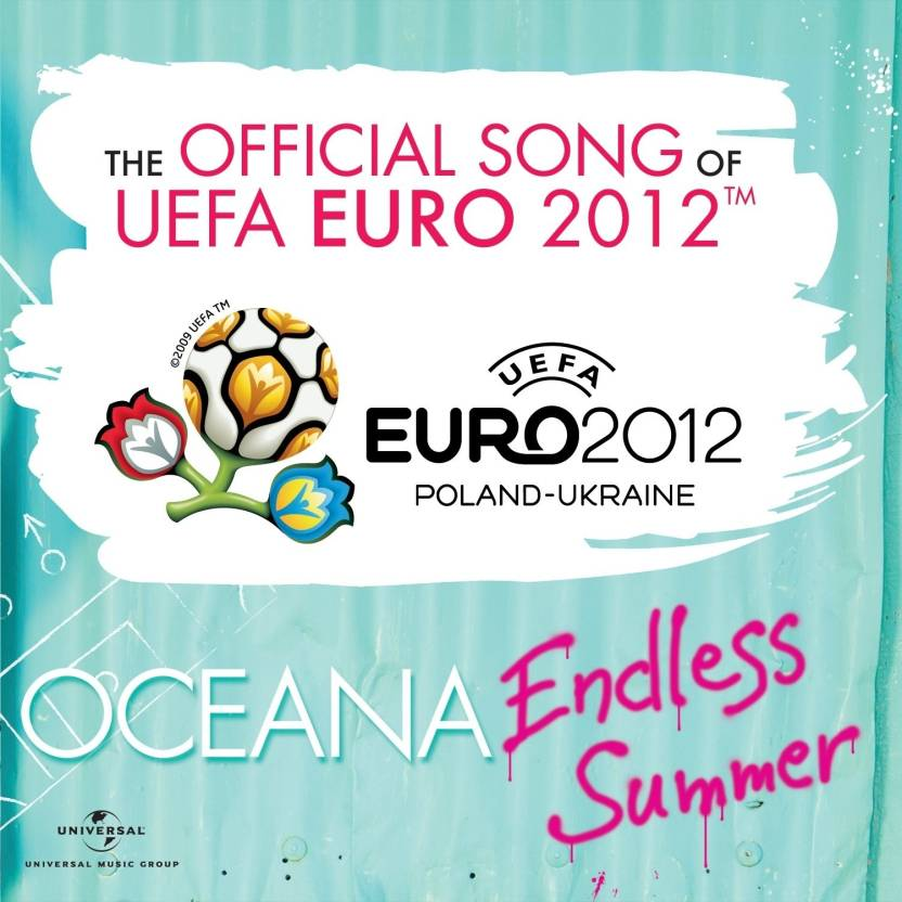 Endless Summer - The Official Song Of UEFA EURO 2012