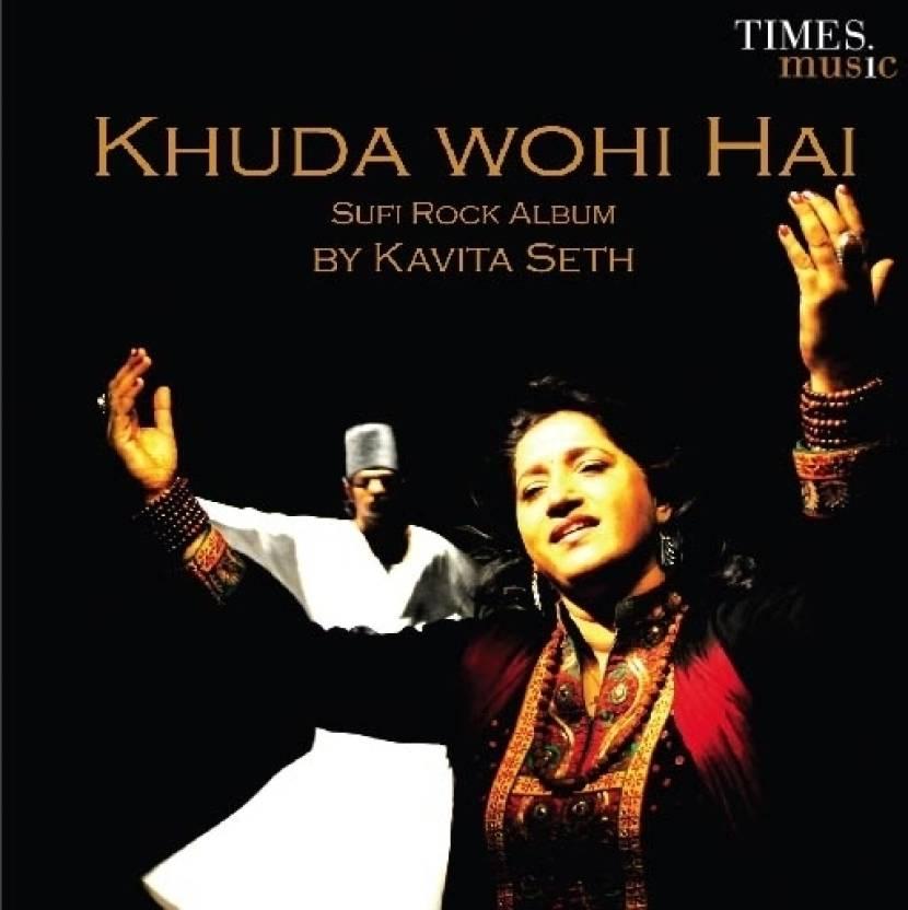 Khuda Wohi Hai - Kavita Seth