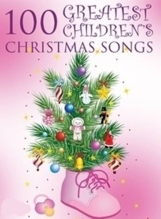 100 greatest childrens christmas songs cover version - Children Christmas Songs