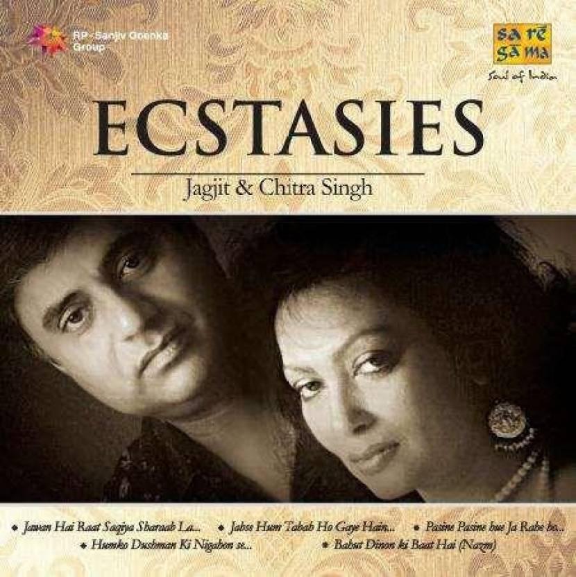 Ecstasies - Jagjit Singh & Chitra Singh