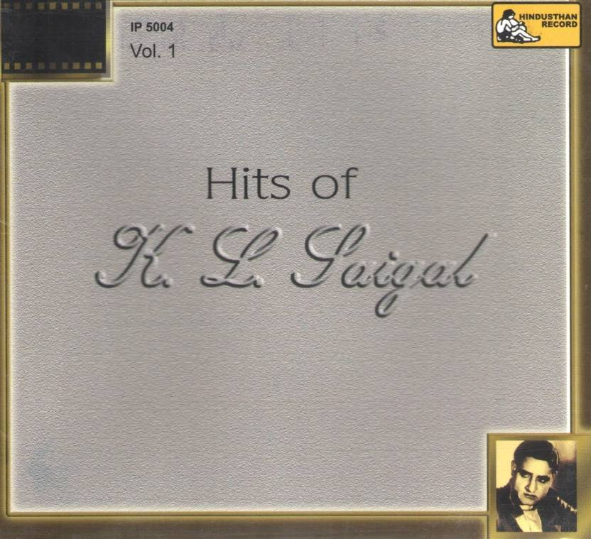 Hits Of K. L. Saigal - Vol - 1