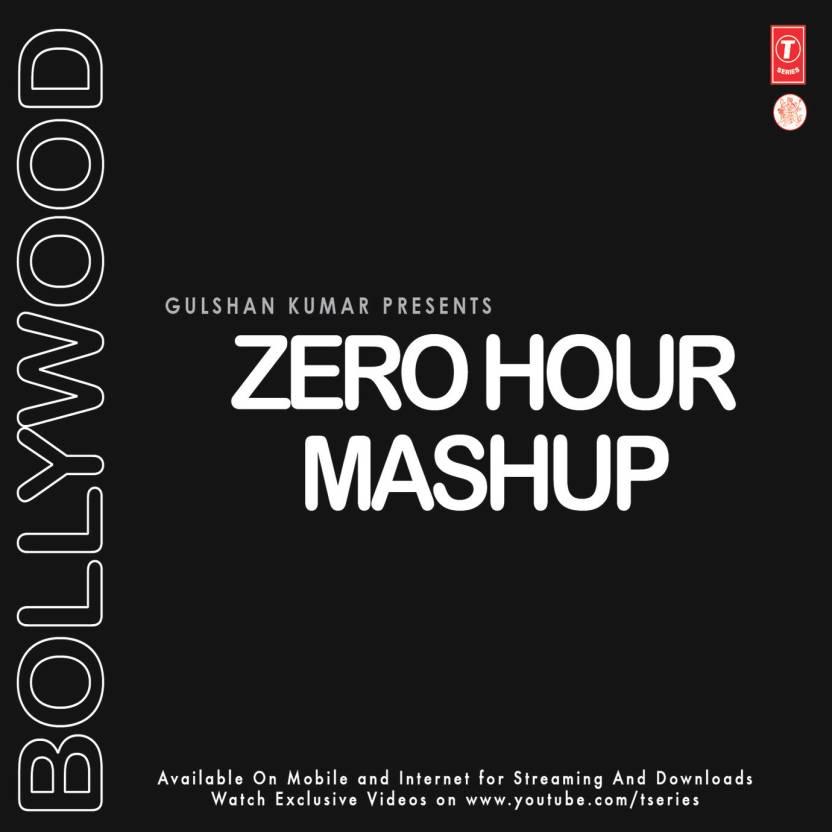 Bollywood Zero Hour Mashup