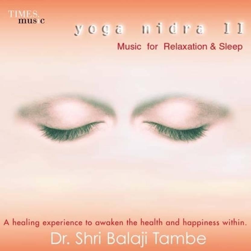 Yoga Nidra II-Music For Relaxation & Sleep