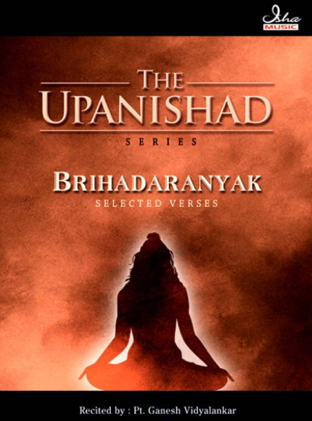 Brihadaranyak Upanishad (Selected Verses)