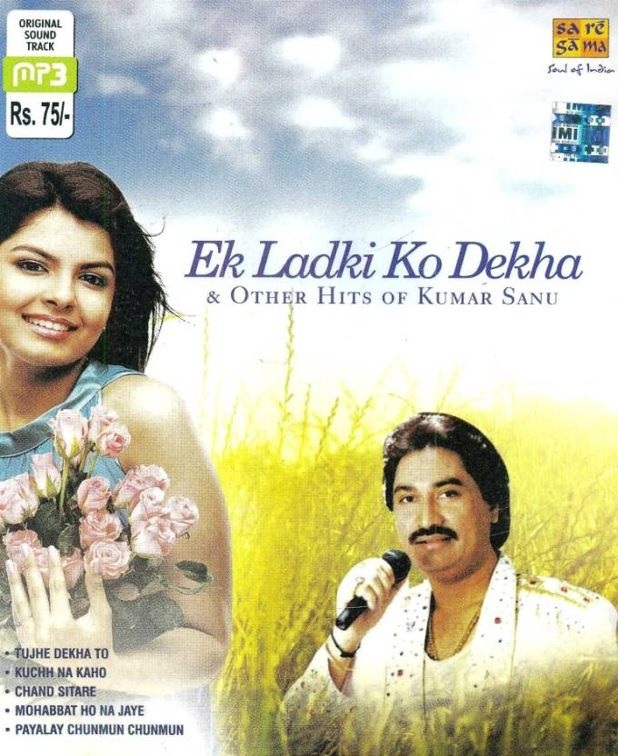Ek Ladki Ko Dekha & Dekha Hits Of Kumar Sanu MP3 Standard Edition