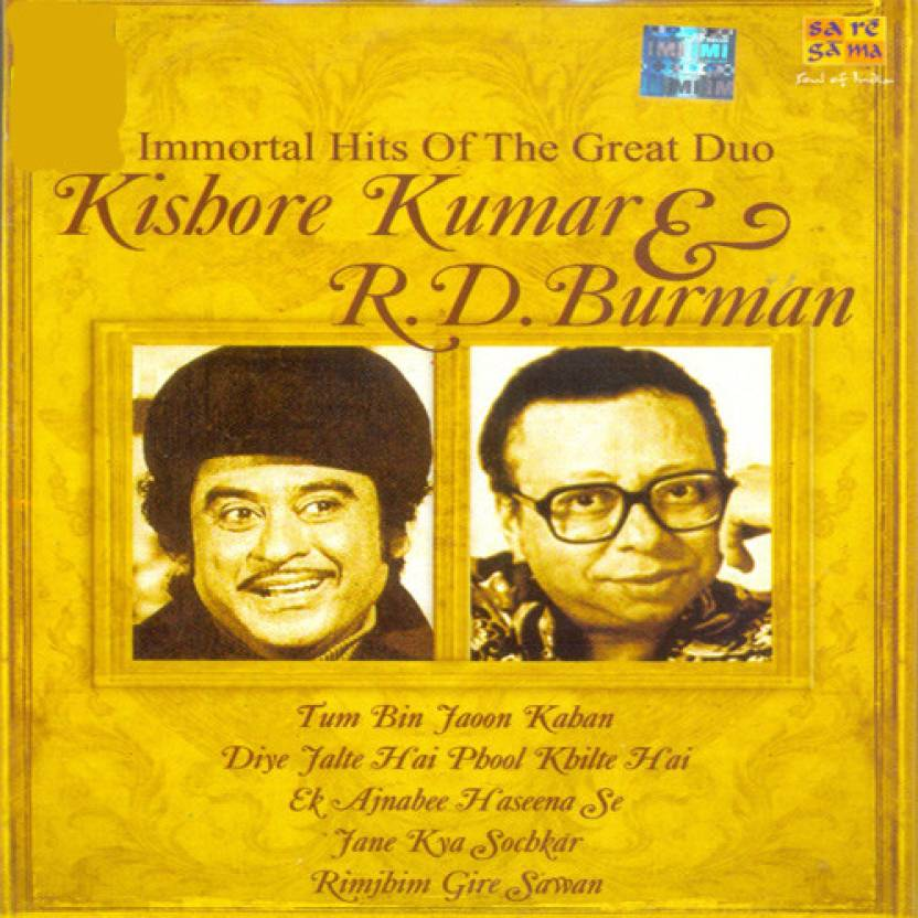 Immortal Hits Of Kishore Kumar & R. D. Burman