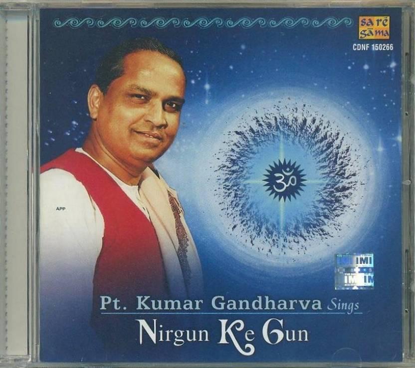 Kumar Gandharva -Nirgun Ke Gun
