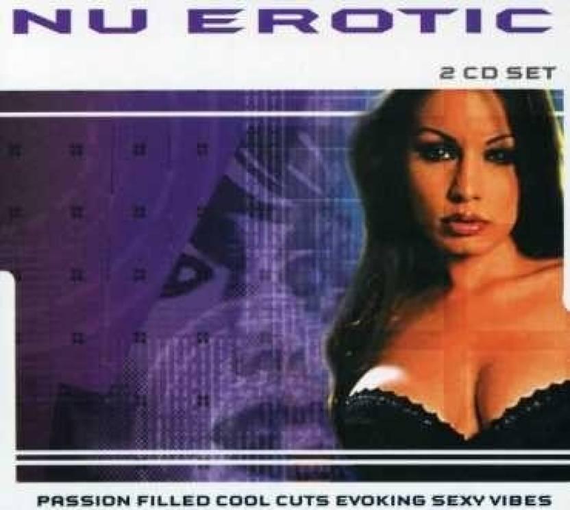 Nu Erotic-Passion Filled Cool Cuts Evoking Sexy VI