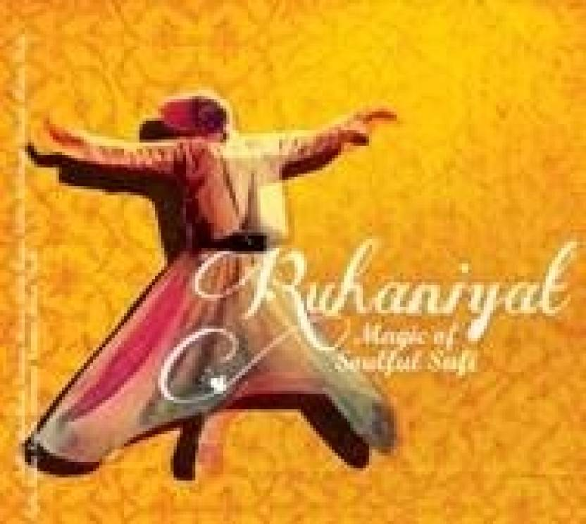 Ruhaniyat - Magic Of Soulful Sufi