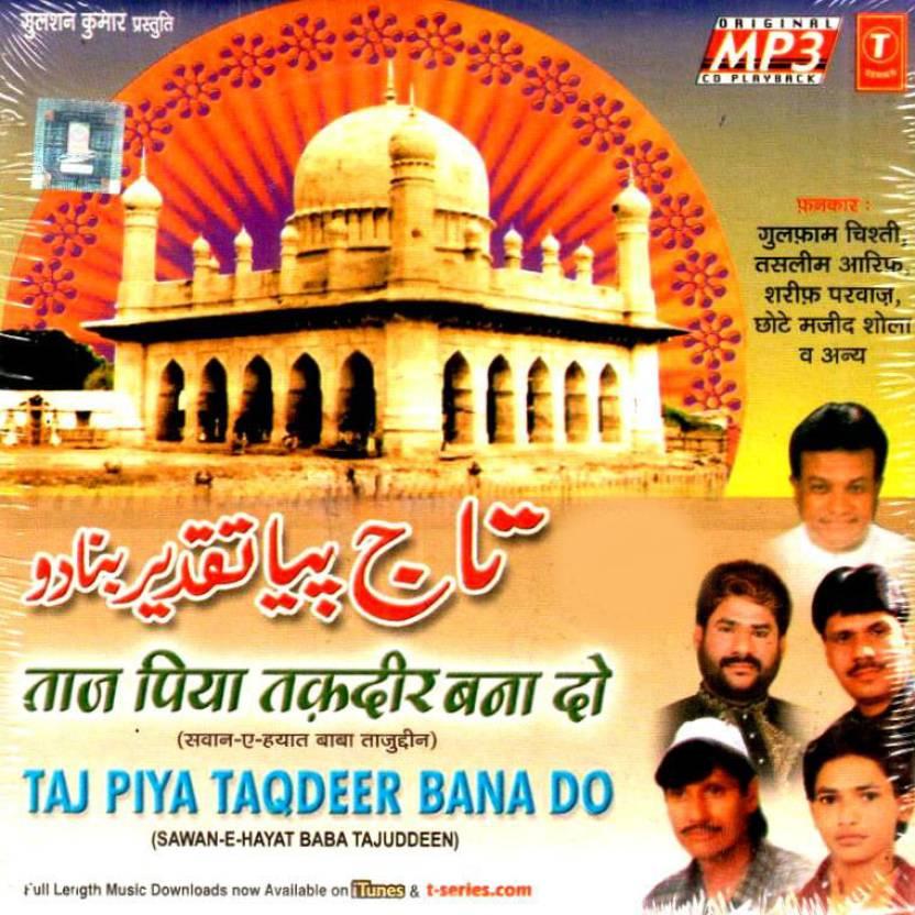 Taaj Piya Taqdir Bana Do (Swane Hayat Baba Tajuddin) Music