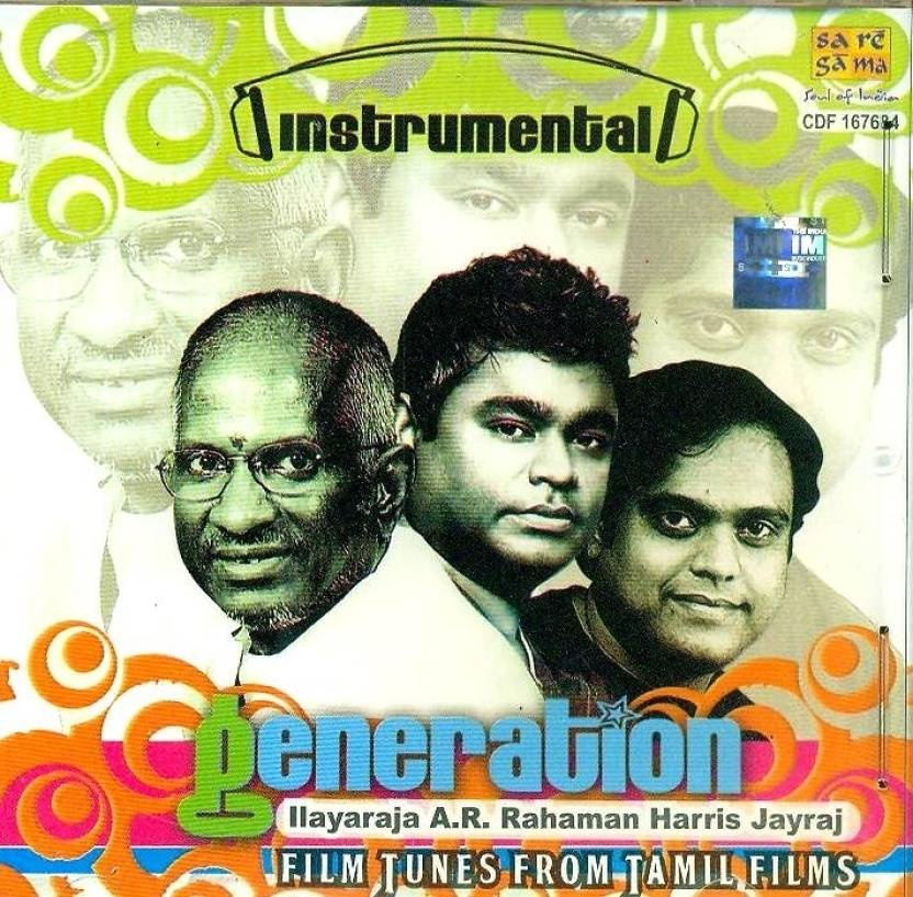 Generation : Ilayaraja, A.R.RAHAMAN, Harris Jayraj