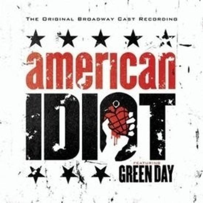 American Idiot - The Original Broadway