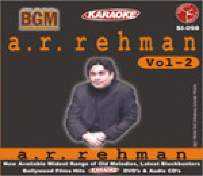 Bollywood Greatest Melodies A. R. Rehman Hits Vol. 2 (Karaoke )