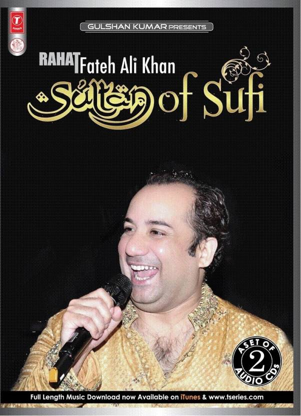 Rahat Fateh Ali Khan - Sultan Of Sufi