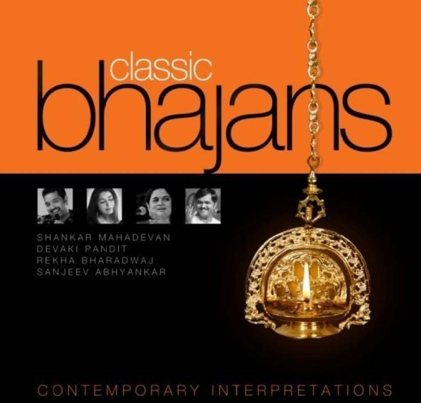 Classic Bhajans - Contemporary Interpretations