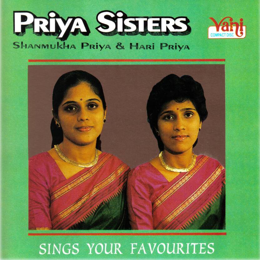 Priya Sisters - Sings Your Favourites