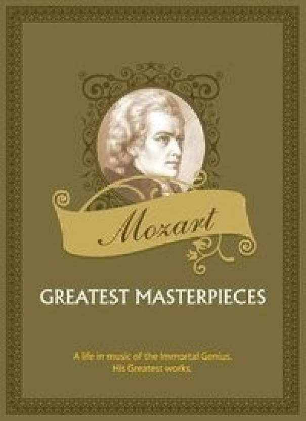 Mozart- Greatest Masterpieces