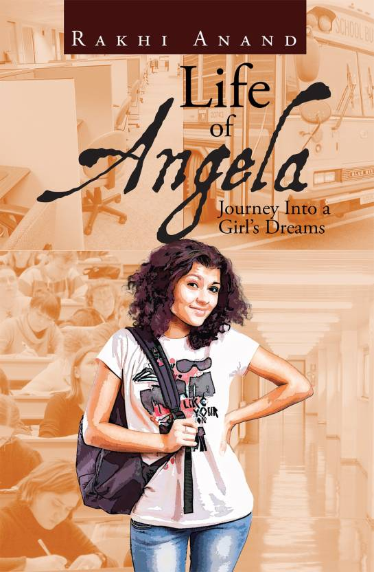 Life of Angela : Journey Into a Girl's Dreams